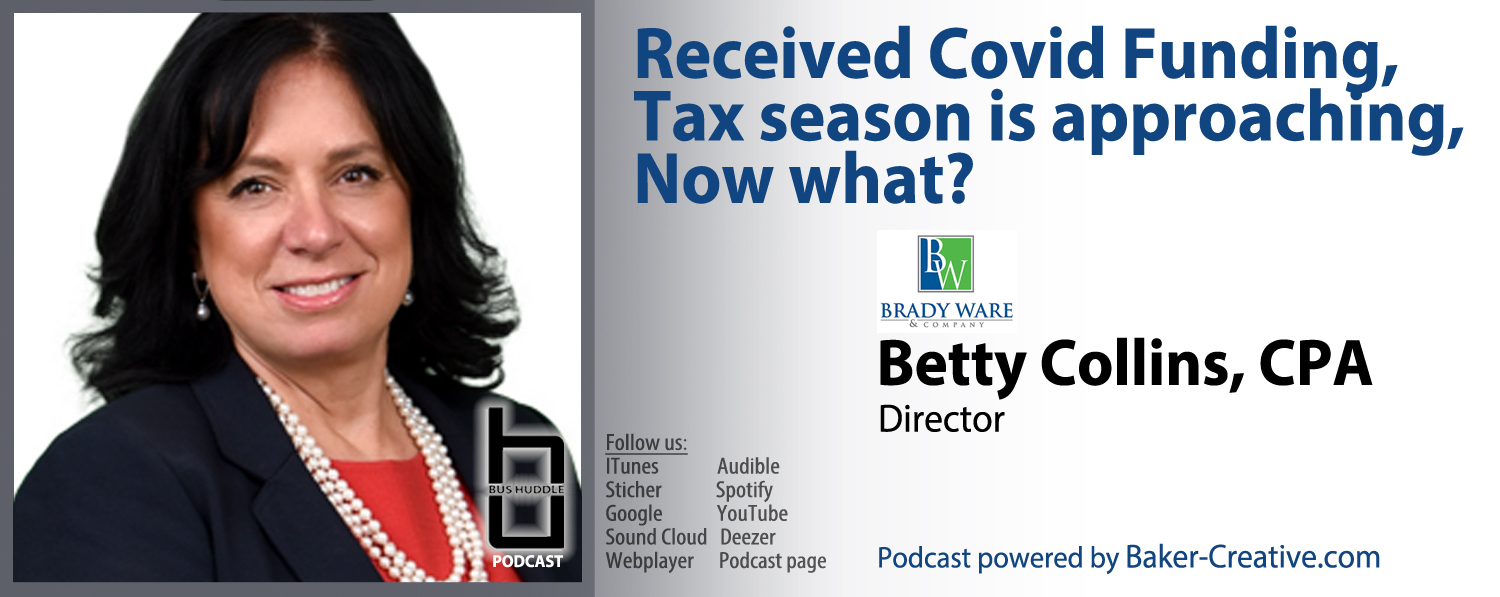 BusHuddle Podcast: Received Covid Funding, Tax season is approaching, Now what?